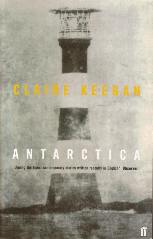 Claire Keegan Antarctica