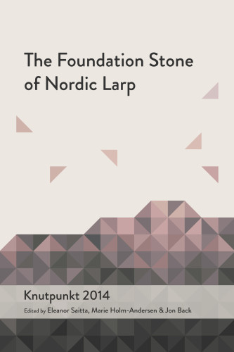 The Foundation Stone of Nordic Larp